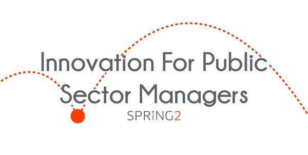 Innovation For Public Sector Managers - November 25, 2016